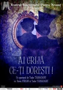 afis_ai_grija_ce-ti_doresti